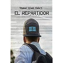 EL REPARTIDOR: Crónicas Urbanas