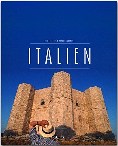 Italien: Ein Premium***XL-Bildband in stabilem Schmuckschuber mit 224 Seiten mit über 330 Abbildungen - STÜRTZ Verlag