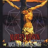 Songtexte von Marilyn Manson & the Spooky Kids - Birth of the Anti-Christ