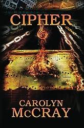 Cipher by Carolyn McCray (2013-02-28)