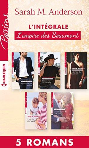 Intégrale L'empire des Beaumont par Sarah M. Anderson