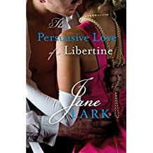 The Persuasive Love of a Libertine (A Marlow Intrigues Novella)