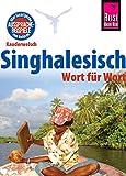 Reise Know-How Sprachführer Singhalesisch - Wort für Wort: Kauderwelsch-Band 27