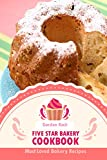 Best Bakery Crafts Cake Pans - Five Star Bakery Cookbook: Most Loved Bakery Recipes Review