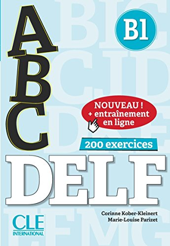 ABC DELF. B1. Con Corrigés. Per le Scuole superiori. Con espansione online. Con CD-Audio