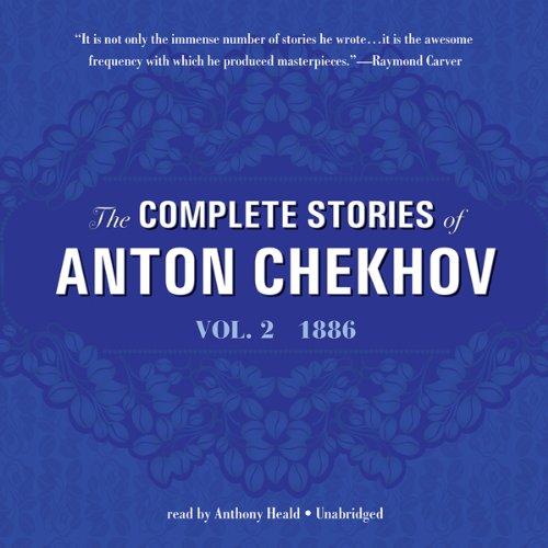 The Complete Stories of Anton Chekhov, Vol. 2  Audiolibri