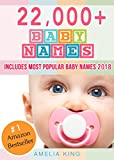 Baby Names: Baby Names List with 22,000+ Baby Names for Girls, Baby Names for Boys & Most Popular Baby Names 2018