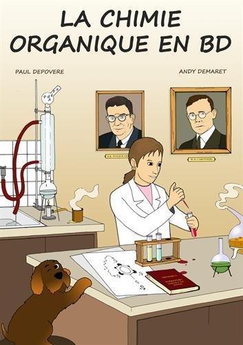 La Chimie Organique en BD de Paul Depovere (7 décembre 2014) Album