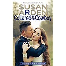 Collared By The Cowboy (Bad Boys Western Romance Book 4)