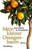 Mein kleiner Orangenbaum von José M de Vasconcelos