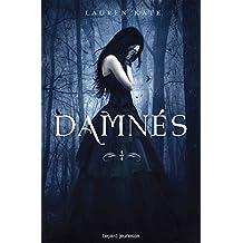 Damnés, Tome 01