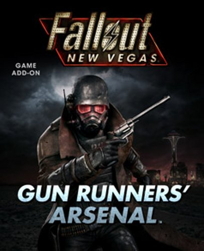 Fallout New Vegas Gun Runner's Arsenal DLC
