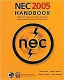 NEC 2005 Handbook: NFPA 70: National Electric Code; International Electrical Code Series (2005-01-24)