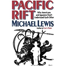 Pacific Rift: Why Americans and Japanese Don't Understand Each Other
