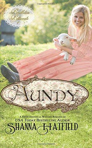 Aundy (Pendleton Petticoats)