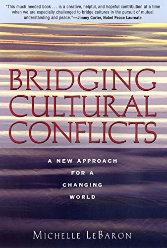 [Bridging Cultural Conflicts: A New Approach for a Changing World] (By: Michelle Lebaron) [published: May, 2003]
