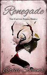 Renegade (The Captive Series Book 2) (English Edition)