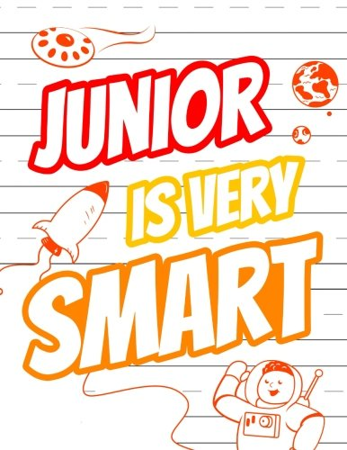 Junior Is Very Smart: Personalized Book with Child's Name for Boys, Primary Writing Tablet for Kids Learning to Write, 65 Sheets of Practice Paper, 1