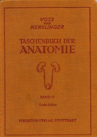 Taschenbuch der Anatomie. Bd. 2. Gastropulmonalsystem (Verdauungs- u. Atmungsorgane), Urogenitalsystem (Harn- u. Geschlechtsorgane), Gefässsystem
