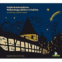 Fränkisch-hohenlohische Weihnachtsgeschichten und Gedichte: von Gottlob Haag und Wilhelm Staudacher