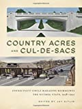 Country Acres and Cul-de-Sacs: Connecticut Circle Magazine Reimagines the Nutmeg State, 1938-1952