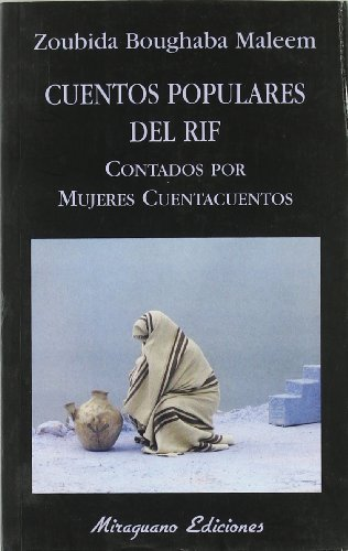 Cuentos Populares Del Rif (Libros de los Malos Tiempos) por Zoubida Boughaba Maleem