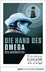 Doctor Who - Die Hand des Omega (Doctor Who Romane 1)