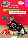 créations en couture pour p'tits loups et grands rêveurs : deuxième édition par Gheno