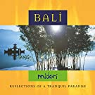 Bali: Reflections of a Tranquil Paradise