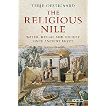 The Religious Nile: Water and Society Since Ancient Egypt