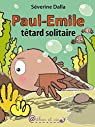 Paul-Emile têtard solitaire par Dalla