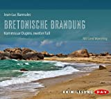 Bretonische Brandung: Kommissar Dupins zweiter Fall von Bannalec. Jean-Luc (2013) Audio CD