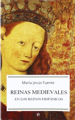 Descargar Libro Reinas medievales en los reinos hispanicos (Bolsillo (la Esfera)) de Mª Jesus Fuente