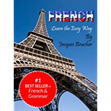 French. Learn the Easy Way (English Edition)