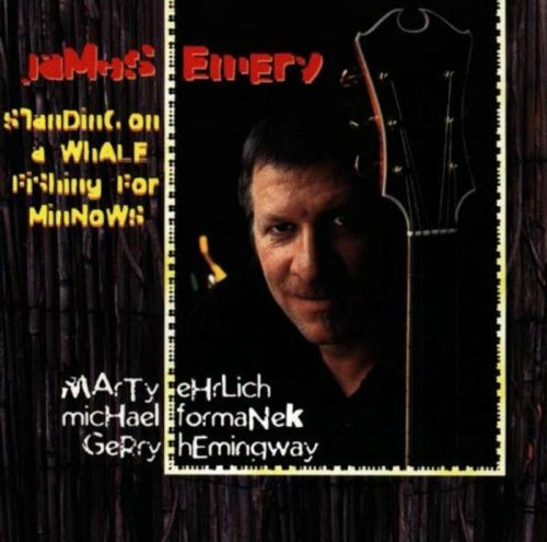 Standing on a Whale Fishing for Minnows by James Emery (1997-06-17)