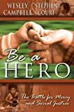Produkt-Bild: Be A Hero: A Battle for Mercy and Social Justice