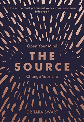 The Source: Open Your Mind, Change Your Life eBook: Tara
