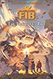 The Unbelievable Fib: The Trickster's Tale