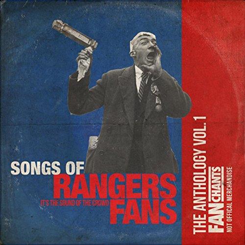 Rangers Fans Anthology I (Real...