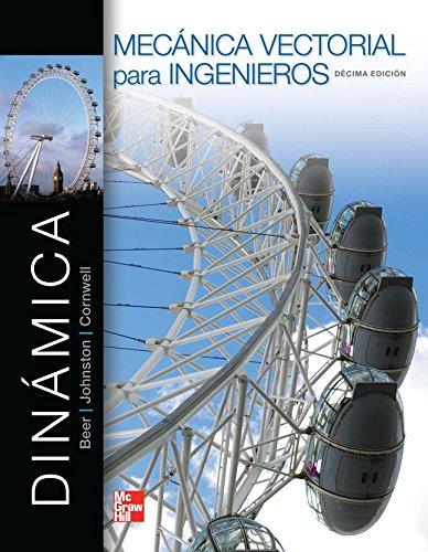 DINAMICA MECANICA VECTORIAL PARA INGENIEROS DINAMICA por Ferdinand Beer