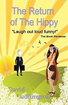 The Return of the Hippy by [Luddington, David]