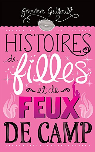 En ligne téléchargement gratuit Histoires de filles et de feux de camp epub, pdf