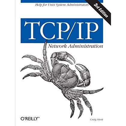 [(TCP/IP Network Administration )] [Author: Craig Hunt] [Apr-2002]