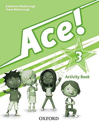 Ace! 3. Activity Book por From Oxford University Press España, S.a.