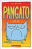 Pangato #1: Soy Yo. (Catwad #1: It's Me.) (Pangato/ Catwad, Band 1)