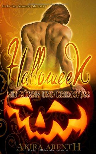 Halloween - Mit Kürbis und Kriegsfuß: Erotik Gay Romance Shortstory