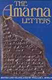 [The Amarna Letters] (By: William L - Moran) [published: January, 2002] - William L. Moran