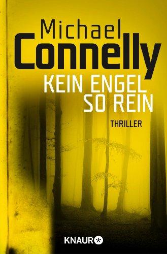 Kein Engel so rein: Thriller (Die Harry-Bosch-Serie 8) (German Edition)