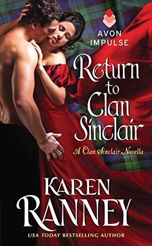Return to Clan Sinclair: A Clan Sinclair Novella by Karen Ranney (2015-02-03)