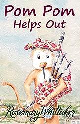 Pom Pom Helps Out (Pom Pom The Great Book 6)